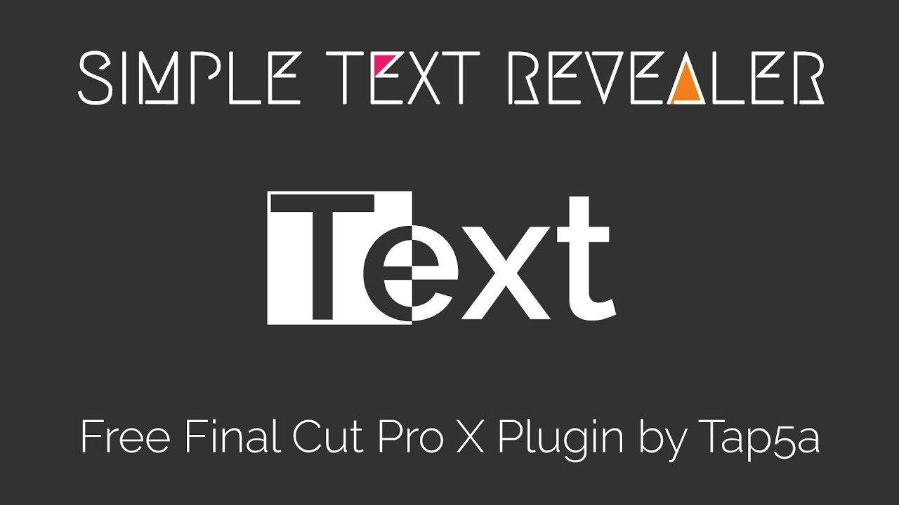 Tap5a Simple Text Revealer | Free Final Cut Pro X Plugin