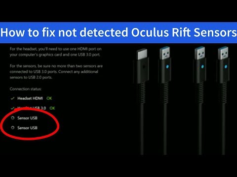 IT'S FIXED / FIX Oculus Rift sensors not detected