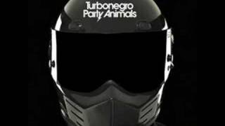 All my friends are Dead - by Turbonegro
