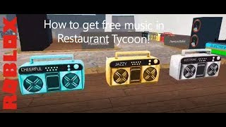 How to get free music in Restaurant Tycoon! - Roblox