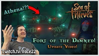Fort Of The Damned Update! Athena Fort + PvP! - Sea of Thieves!