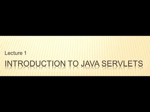 L01-V01: Introduction to Java Servlets