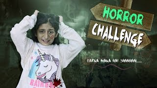 Download Video The HORROR Challenge - Darna Mana Hai | #Kids #Scary #Haunted #MyMissAnand MP3 3GP MP4