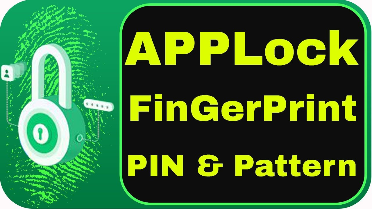 AppLock Fingerprint PIN & Pattern Lock 2019 || AppLock || Fingerprint