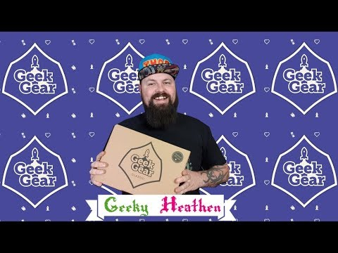 Geek Gear Classic | March 2019 | Un-boxing