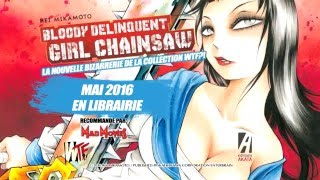 bande-annonce Bloody Delinquent Girl Chainsaw - T.1