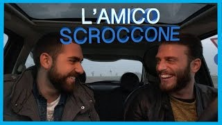 L'Amico scroccone   [ + Bloopers ]