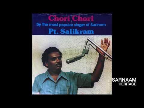 Pt. Salikram - Chori Chori (Baithak Gana)