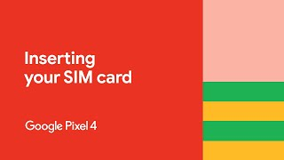 Pixel 4 | Inserting your SIM card