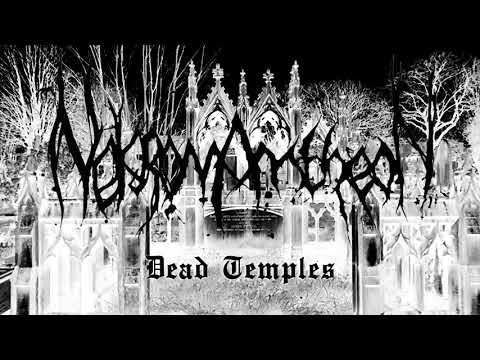 Nekromantheon - Dead Temples - LIVE FROM THE CITY OF DIS - February 26th MMXXI