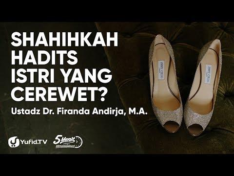 shahihkah-hadits-istri-yang-cerewet?---ustadz-dr.-firanda-andirja,-m.a.