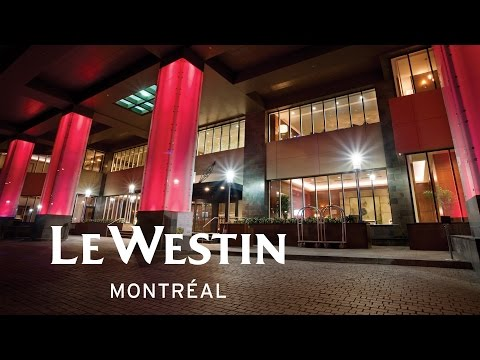 Le Westin  Montreal, Downtown Montreal Hotel