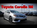2017 Toyota Corolla iM Hatchback: Full Review