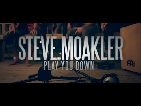 "Steve Moakler - ""Play You Down"" acoustic one-take"