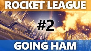 Rocket League: Going HAM - Episode 2