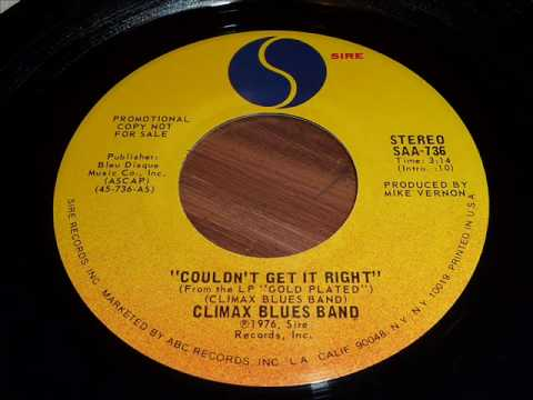 Climax Blues Band Couldnt Get It Right 45rpm