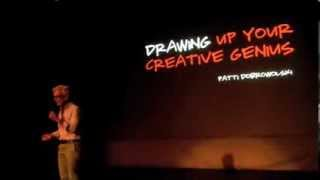 Drawing up your creative genius: Patti Dobrowolski at TEDxRainierSalon