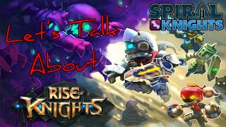 Let's Talk About Rise of Knights (Spiral Knights iOS/Android game)