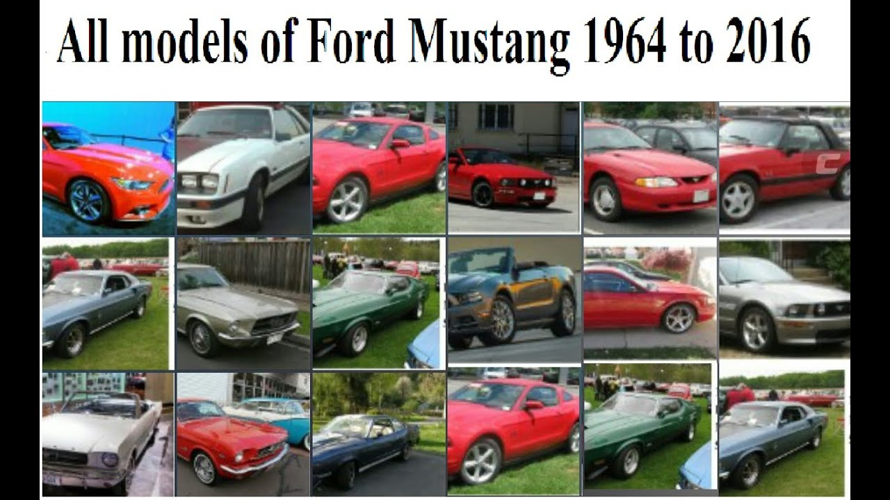 All models of Ford Mustang Since 1964 to 2016 - YouTube