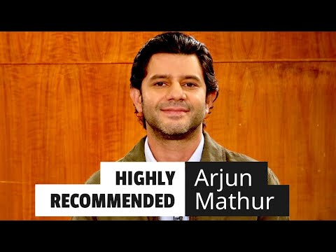 Highly Recommended: Arjun Mathur