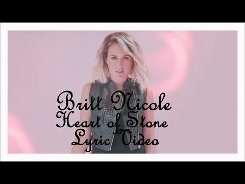 Britt Nicole - Heart Of Stone (Lyric Video)