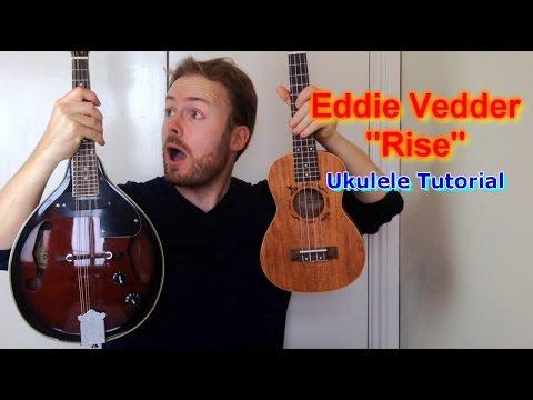 Rise - Eddie Vedder (Ukulele Tutorial)