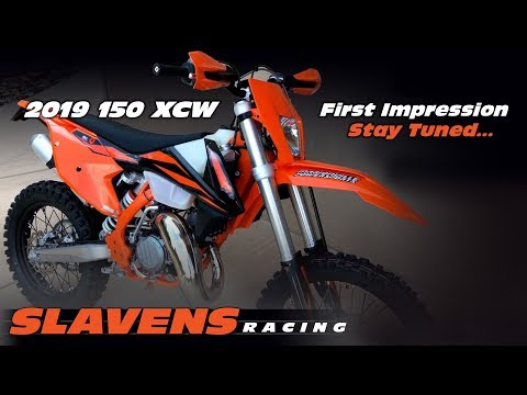 2019 KTM 150 XCW First Impression - Stay Tuned - Slavens Racing