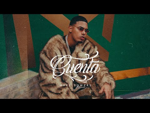 Myke Towers - CUENTA (Video Oficial)