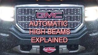GMC Sierra / Denali Automatic High Beams Explained