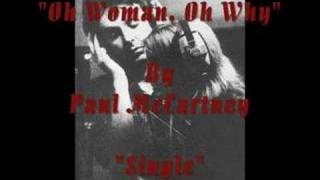 """Oh Woman, Oh Why"" By Paul McCartney"
