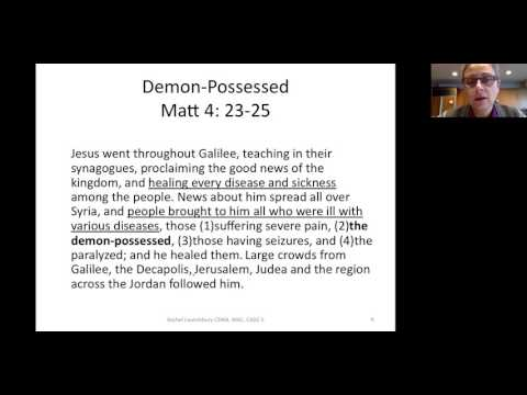 Evil Spirits/Mental Illness - Class #2 - Rachel Launchbury
