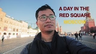 A day in the Red Square, Moscow : RUSSIA TRAVEL VLOG Ep. 02
