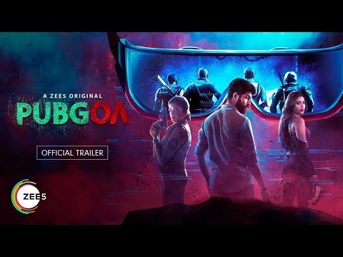 PUBGOA | Official Trailer | A ZEE5 Original | Streaming Now on ZEE5