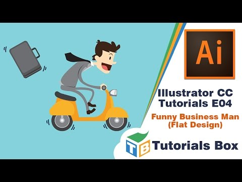 Illustrator CC  Tutorials | E04 | Funny Business Man Flat Design