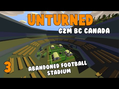 Unturned   G2M BC Canada   Visiting The Football Stadium   EP 3