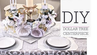 DIY DOLLAR TREE CENTERPIECE � ELEGANT TABLESCAPE