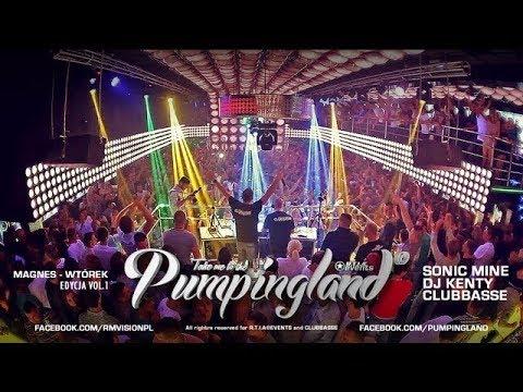 🎬 Video Live - Magnes Wtórek - Pumpingland #1 [Sonic Mine, Dj Kenty, Clubbasse]  || RE-UPLOAD
