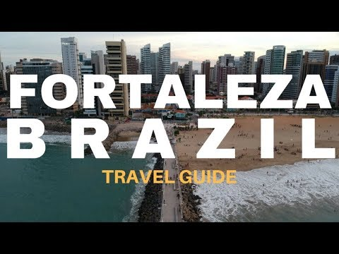Travel Guide  Fortaleza-Brazil