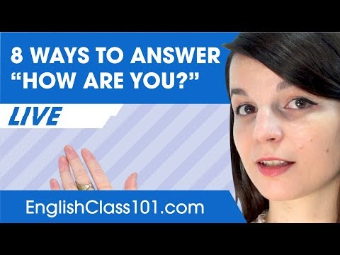 8 Creative Ways to Answer How Are You in English
