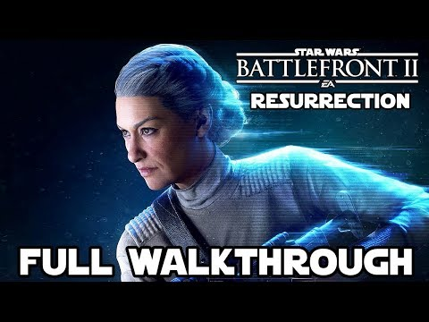 Star Wars Battlefront 2 RESURRECTION Full Walkthrough (PS4 Pro) No Commentary @ 1080p (60ᶠᵖˢ) HD ✔