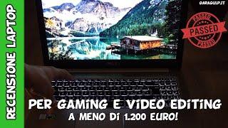 Notebook economico per video editing Full HD e 4k, ottimo pc per gaming