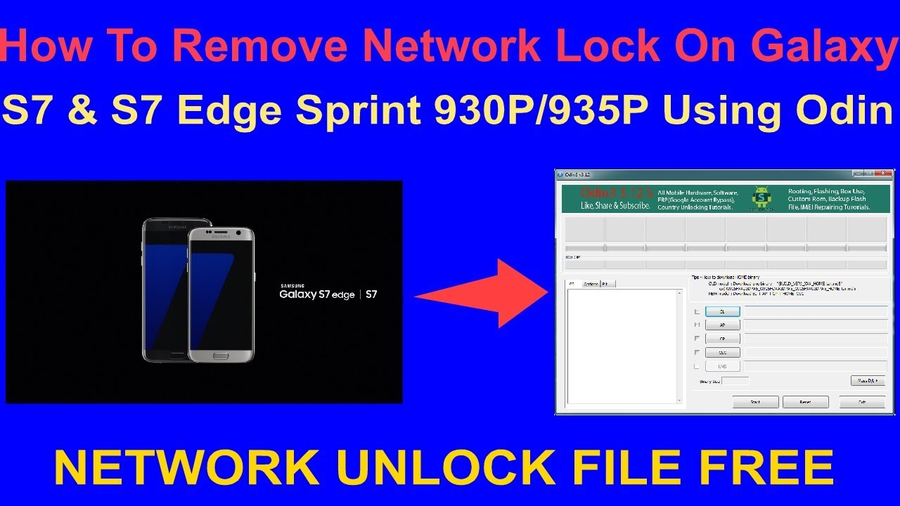 How To Remove Network Lock On Galaxy S7 & S7 Edge Sprint 930P/935P Using  Odin