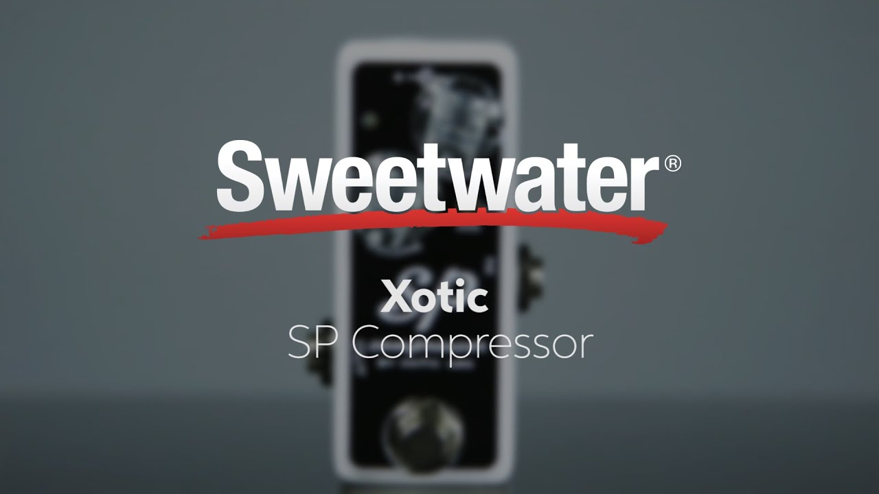 Xotic SP Compressor Pedal | Sweeer on