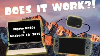"Does the Elgato HD60S work with Macbook 12"" 2015??!"