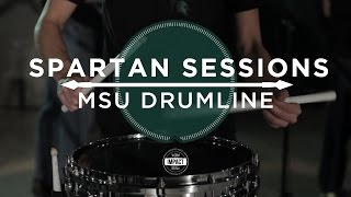 Spartan Sessions: MSU Drumline