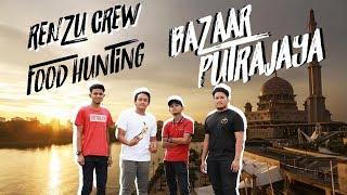Renzu Vlog | Food Hunting at Bazaar Putrajaya