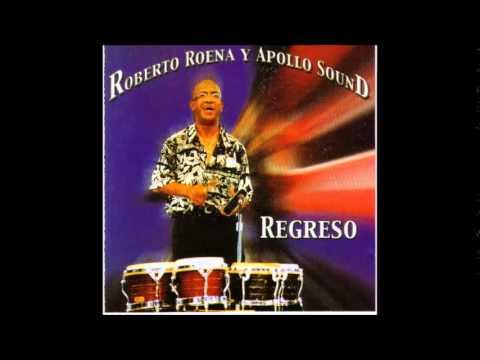 Tu Eres La Musica - Roberto Roena