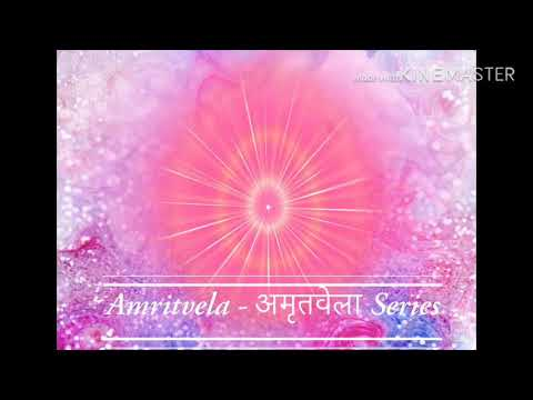 12 - Amritvela अमृतवेला शक्तिशाली कैसे बनायें - Amritvela Series - BK Angel