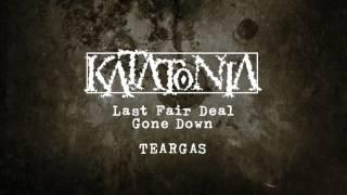 Katatonia - Teargas (from Last Fair Deal Gone Down)