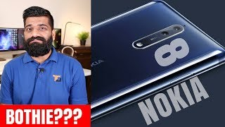 Nokia 8 - Flagship Killed? Bothies Maine Leli Aaj!!! My opinions